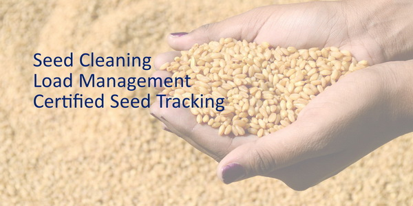 Software for Seed Cleaning Plants, load management and certified seed tracking